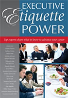 Dallas is a contributing author for the new book Executive Etiquette Power. Order your copy today!